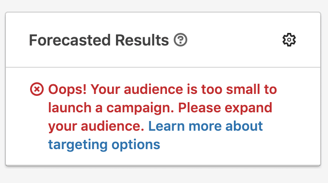 Audience size too small