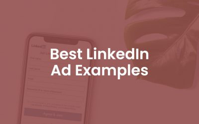 130+ Best LinkedIn Ad Examples
