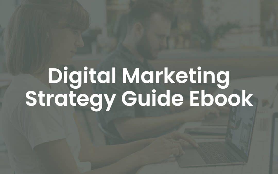 Digital Marketing Strategy Guide eBook