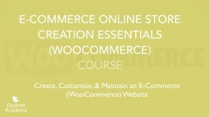 Ecommerce Online Store Creation Essentials Course Cover Image