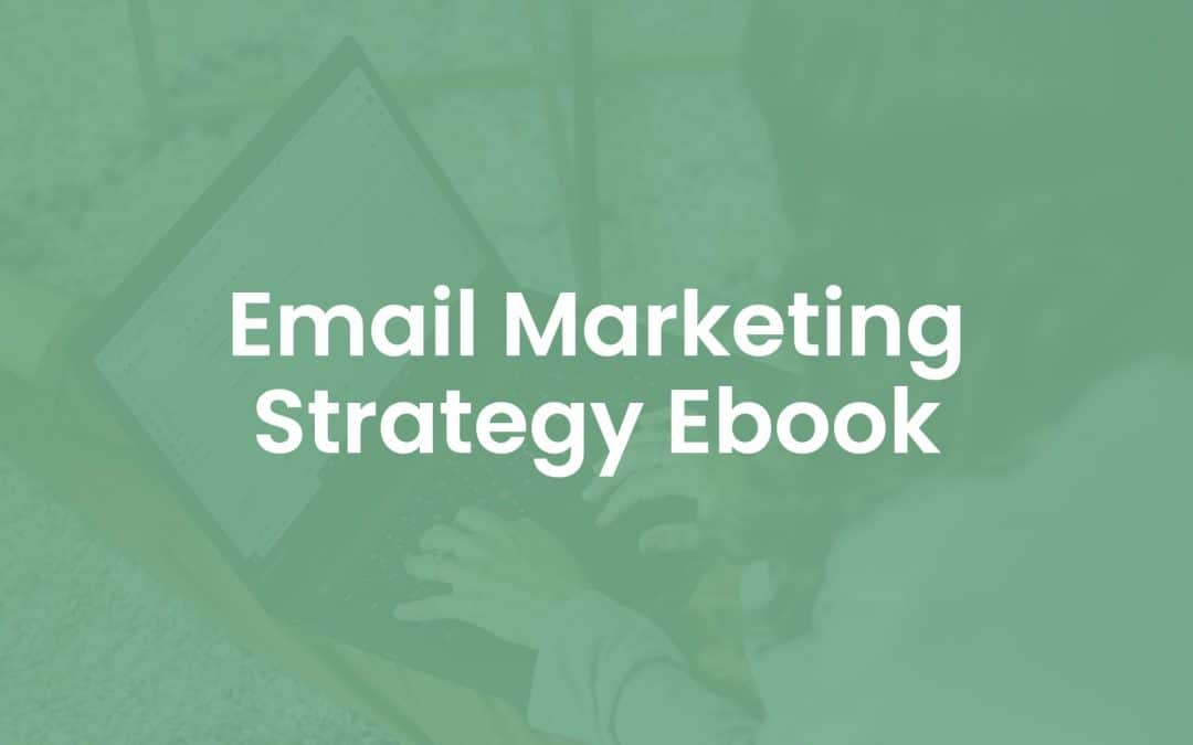 Email Marketing Strategy Ebook