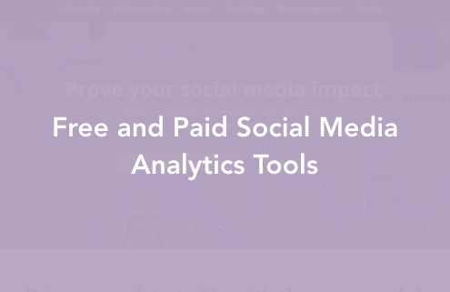 Free and Paid Social Media Analytics Tools