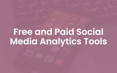 6 Free and Paid Social Media Analytics Tools