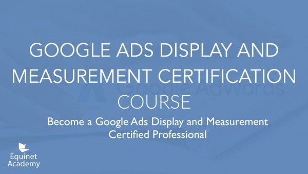 Google Ads (AdWords) Display and Measurement Certification Course Cover