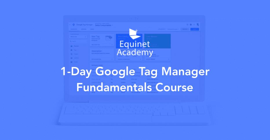 1-Day Google Tag Manager Workshop