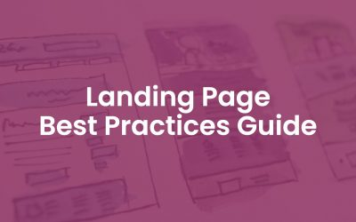 40+ Landing Page Best Practices Guide