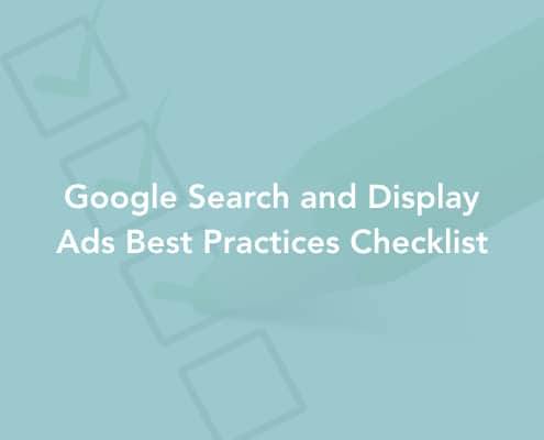 Google Search and Display Ads Best Practices Checklist
