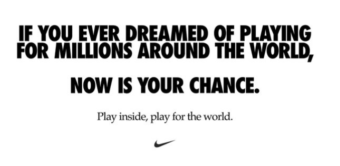 Nike slogan play inside play for the world
