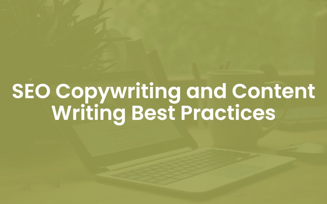 10 SEO Copywriting and Content Writing Best Practices