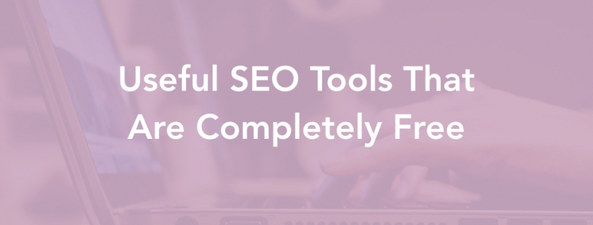 Useful SEO Tools That Are Completely Free