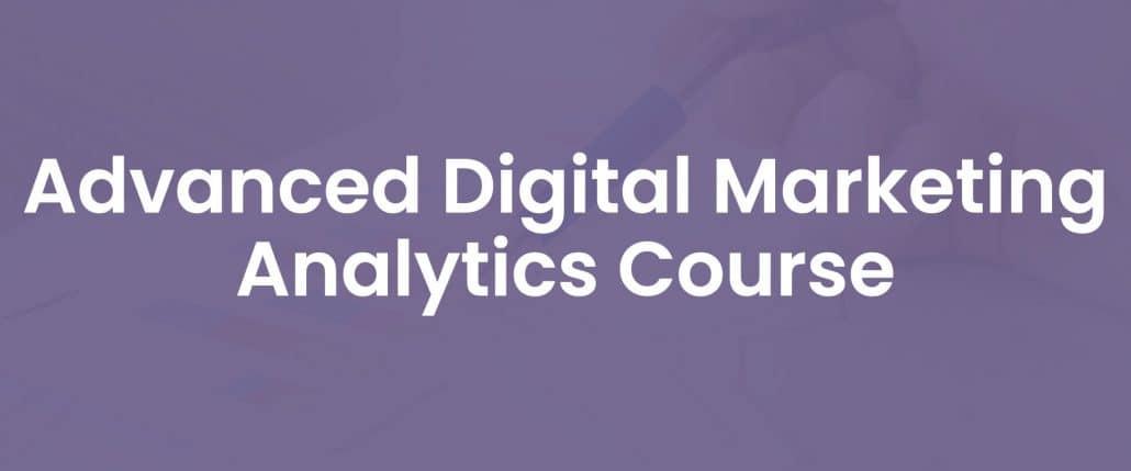 Advanced digital marketing analytics course cover