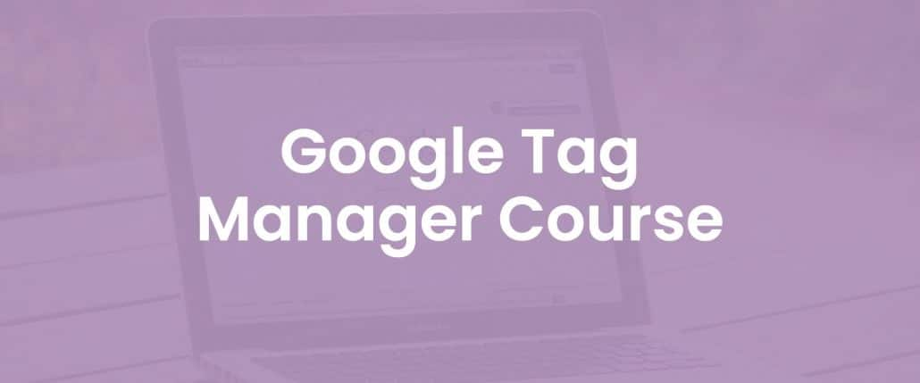 Google tag manager course cover