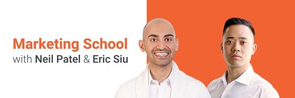 podcast with neil patel and eric siu